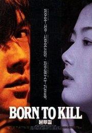 Born to Kill 1996