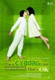 I'm a Cyborg But That's OK 2006