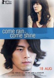 Come Rain Come Shine 2011